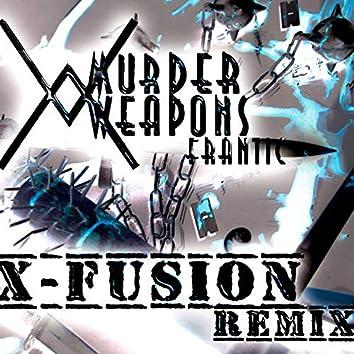 Frantic (X-Fusion Remix)