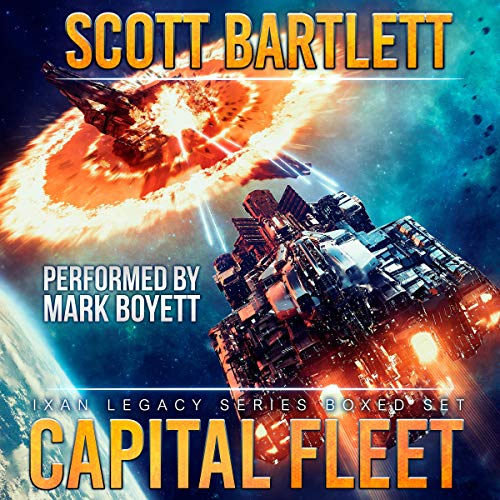 Book cover of  Capital Fleet: The Complete Ixan Legacy Series Box Set