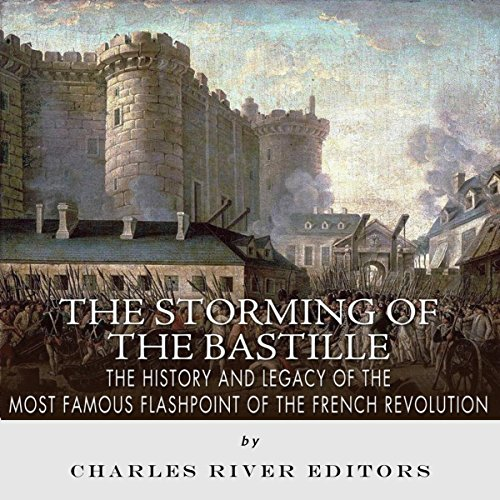 The Storming of the Bastille audiobook cover art