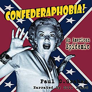 Confederaphobia: An American Epidemic audiobook cover art