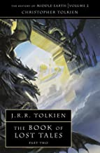 The Book of Lost Tales 2: The History of Middle-earth 2: Book 2