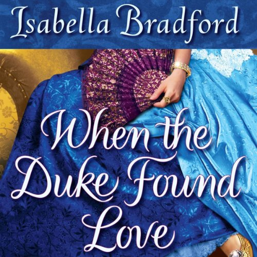 Couverture de When the Duke Found Love