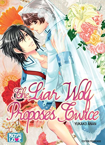 Liar Wolf Proposes Twice