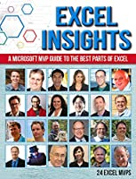 Excel Insights: A Microsoft MVP guide to the best parts of Excel Front Cover