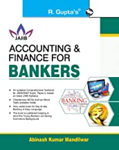 Accounting and Finance for Bankers for JAIIB and Diploma in Banking & Finance Examination