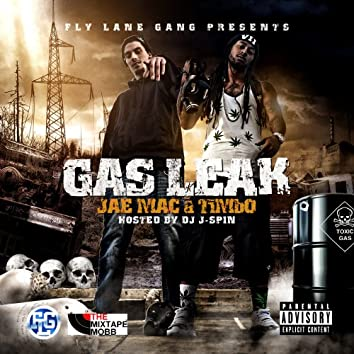 Gas Leak (Hosted By DJ J-Spin)