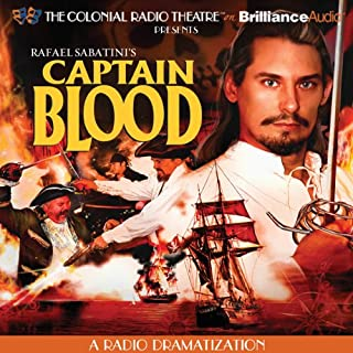 Captain Blood     A Radio Dramatization              By:                                                                                                                                 Rafael Sabatini,                                                                                        Jerry Robbins                               Narrated by:                                                                                                                                 Jerry Robbins,                                                                                        The Colonial Radio Players                      Length: 6 hrs and 54 mins     61 ratings     Overall 4.5
