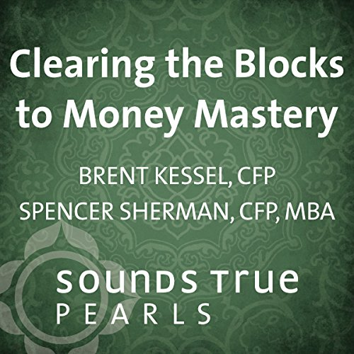 Clearing the Blocks to Money Mastery cover art