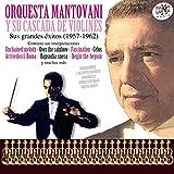 Orquesta Mantovani y Su Cascada de Violines. Sus Grandes Éxitos (1957-1962)