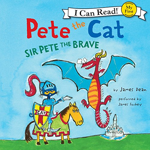Pete the Cat: Sir Pete the Brave cover art