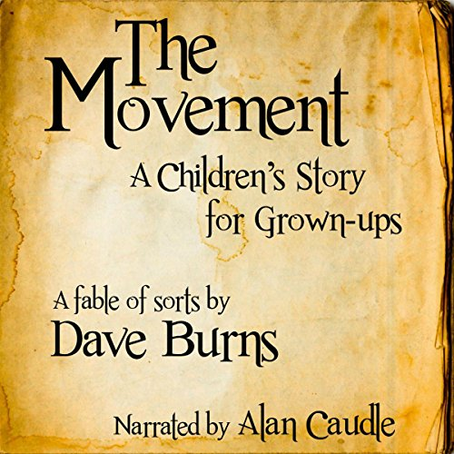 The Movement: A Children's Story for Grown-Ups audiobook cover art