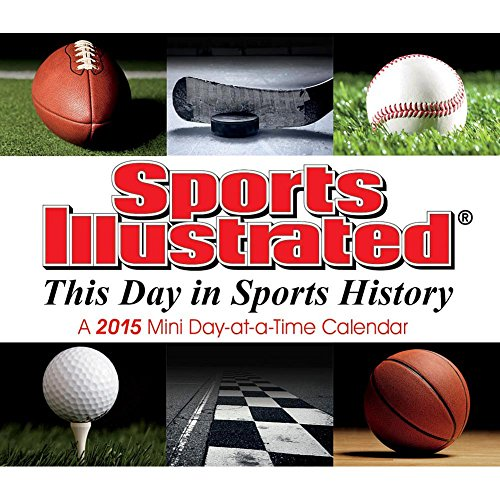 Sports Illustrated This Day in Sports History 2015 Mini Desk Calendar by Trends International LLC