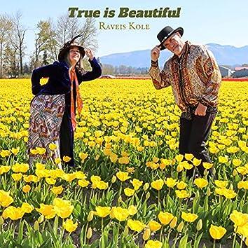 True Is Beautiful