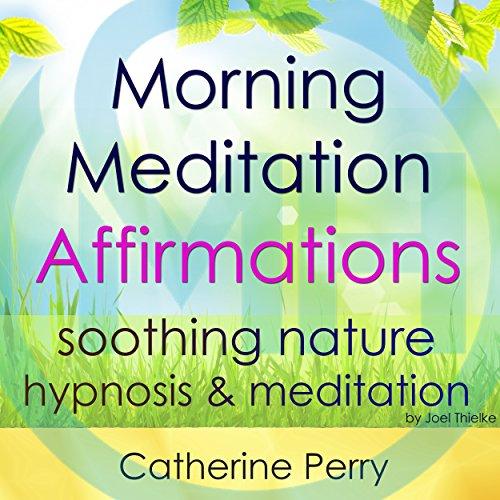 Amazon.com: Morning Meditation Powerful Affirmations ...