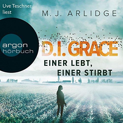 Einer lebt, einer stirbt (D. I. Grace 1) audiobook cover art