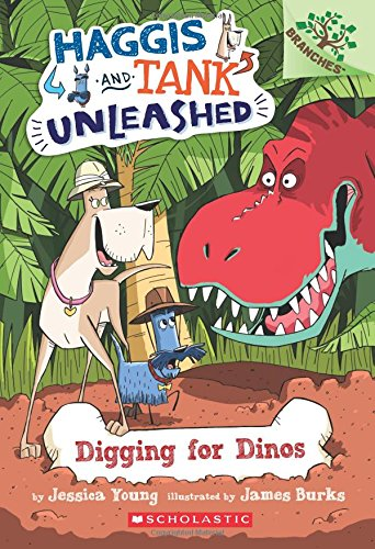 Ii5 Book Free Download Digging For Dinos A Branches Book Haggis And Tank Unleashed 2 By Jessica Young Nhqlmib