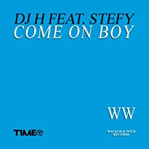 Come On Boy (feat. Stefy)