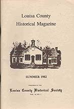 LOUISA COUNTY HISTORICAL MAGAZINE Summer 1982 Volume 14 No. 1