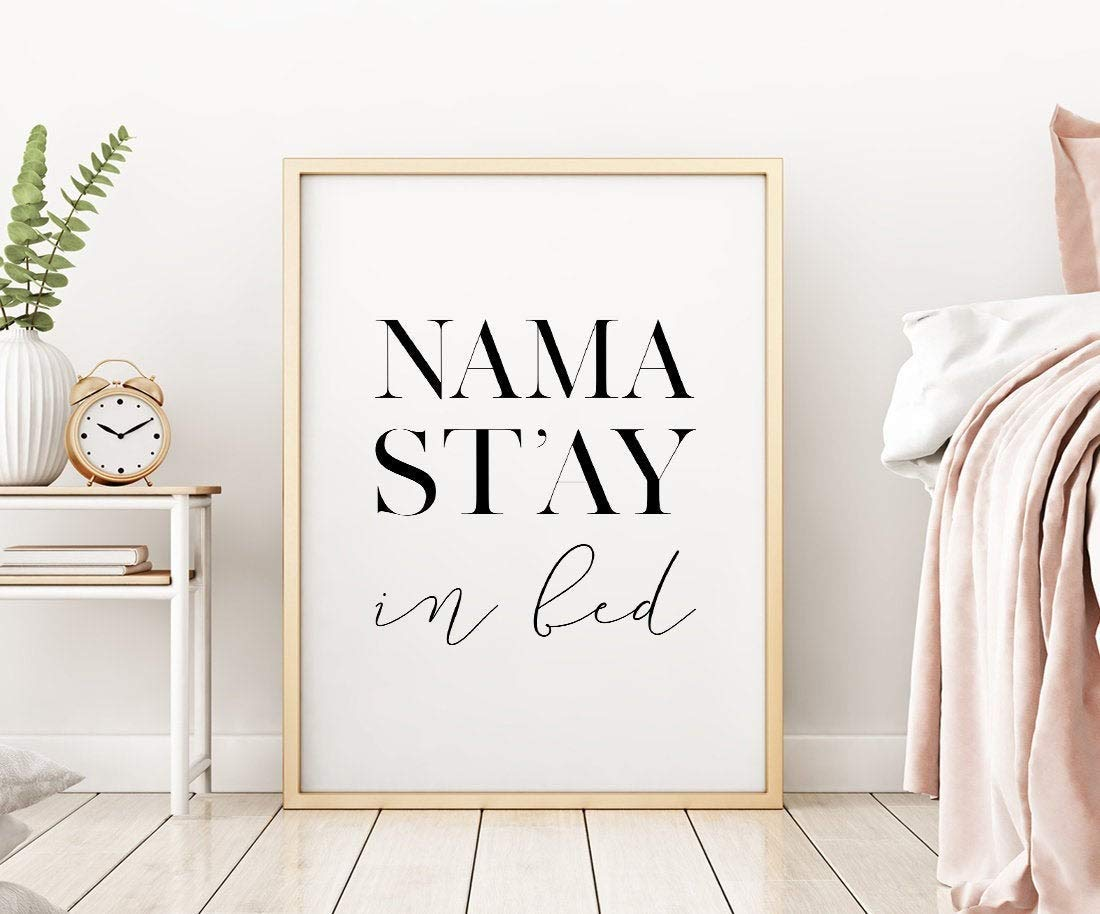 Wood Framed Sign 16x20 Wooden Prints Printable Namastay In Bed Printable Art Bedroom Decor Namastay Print Bedroom Printable Wall Art Namaste Sign Above Bed Art Wood Signs For Home Decor Quotes Buy