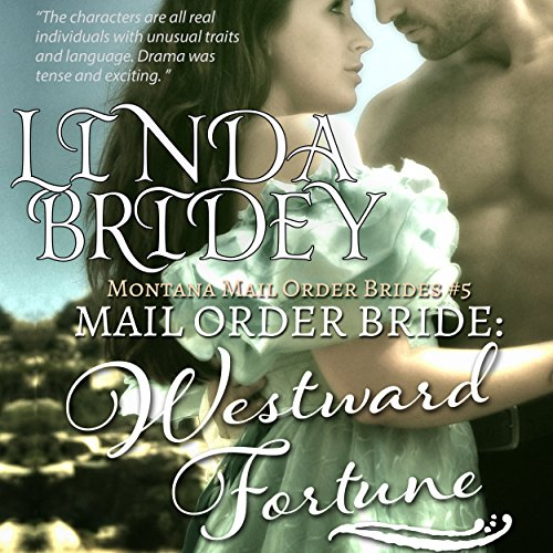 Mail Order Bride - Westward Fortune audiobook cover art