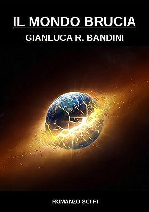 Il Mondo Brucia 3