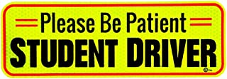 VaygWay Car Student Driver Magnet- Driver Bumper Decal Side Magnet- Please Be Patient Student Driver- Reflective Sign 1 Pk Auto- Kids, Teens, Beginners, Safety Sign