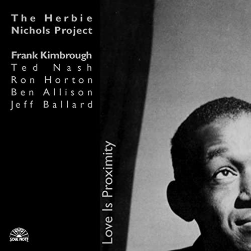 Love Is Proximity de The Herbie Nichols Project en Amazon Music ...