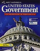 United States Government, Grades 9-12 Principles in Practice: Holt Mcdougal United States Government (Holt McDougal United States Government: Principles in Practi)