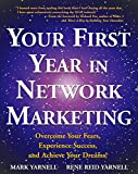 4. Your First Year in Network Marketing: Overcome Your Fears, Experience Success, and Achieve Your Dreams!