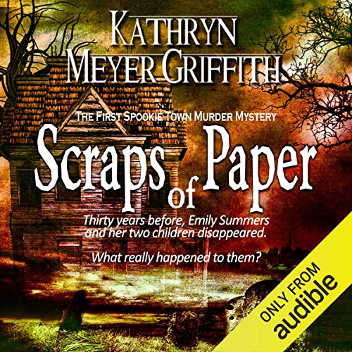 Scraps of Paper, Revised Author's Edition: Spookie Town Murder Mysteries