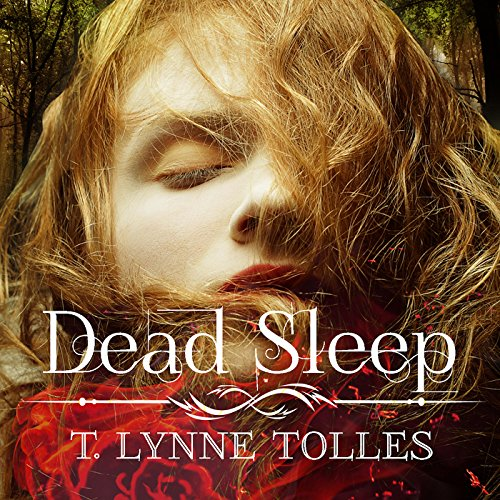 Dead Sleep                   By:                                                                                                                                 T. Lynne Tolles                               Narrated by:                                                                                                                                 T. Lynne Tolles                      Length: 4 hrs and 8 mins     Not rated yet     Overall 0.0