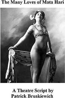 The Many Loves of Mata Hari (English Edition)