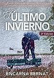 El último invierno: Una historia de amor y superación marcada por la tragedia (novela romántica novedades)