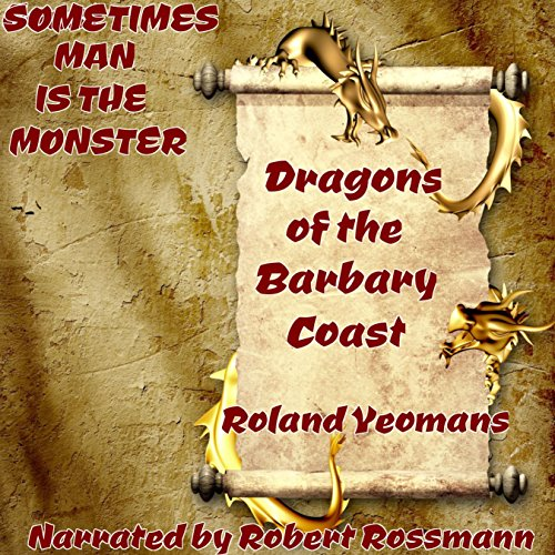 Dragons of the Barbary Coast audiobook cover art