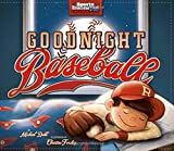 SI Kids: Goodnight Baseball by Michael Dahl