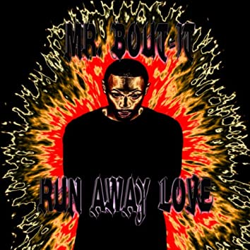 Run Away Love