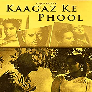 Kaagaz Ke Phool (Original Motion Picture Soundtrack)