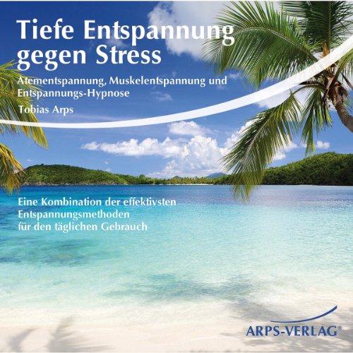 Tiefe Entspannung gegen Stress Titelbild