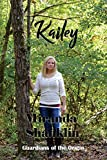 Kailey: Guardians of the Origin (Volume 2)