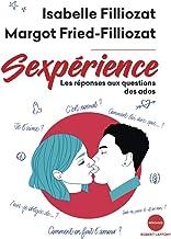 Sexpérience (Réponses) (French Edition)