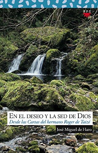 En el deseo y la sed de Dios: desde las cartas del hermano Roger de Taizé: Desde las cartas del hermano Roger de Taizé: 118