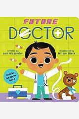 Future Doctor (Future Baby Board Books): 4 Board book