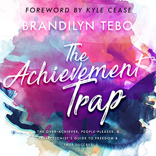 The Achievement Trap audiobook cover art