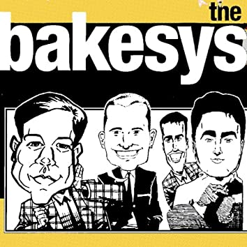 The Bakesys