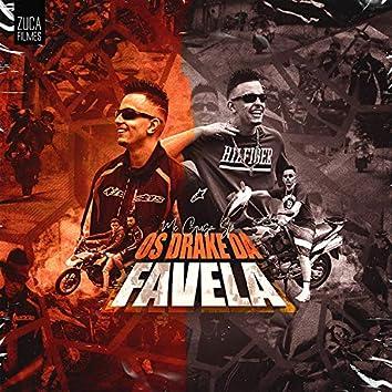 Os Drake da Favela (feat. Binho Dj)