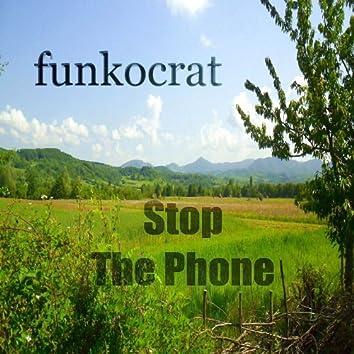 Stop da Phone (Progressive Breaks Mix) - Single