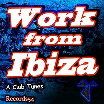 Work from Ibiza