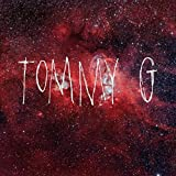 TOMMY G [Explicit]