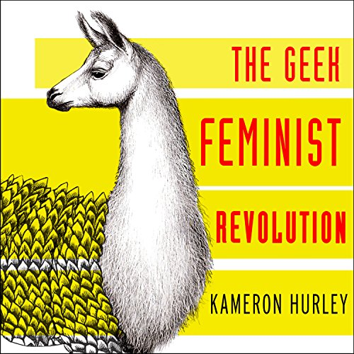 Geek Feminist Revolution audiobook cover art