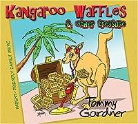Kangaroo Waffles & Other Treasure